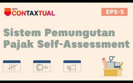 Apa Itu Sistem Pemungutan Pajak Self Assessment? Simak Video Ini