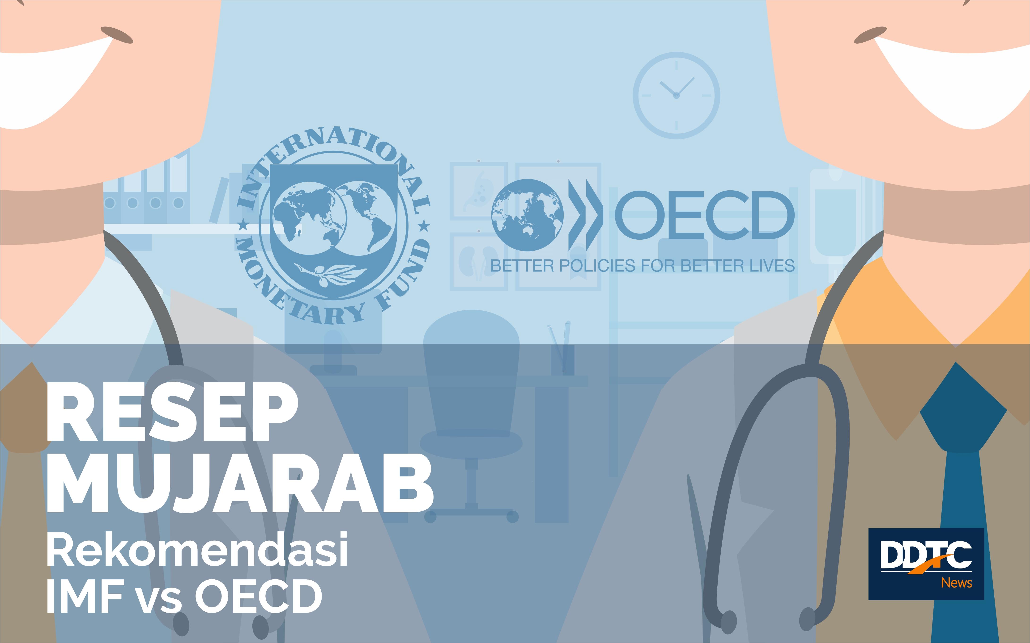 Mencermati Resep IMF dan OECD