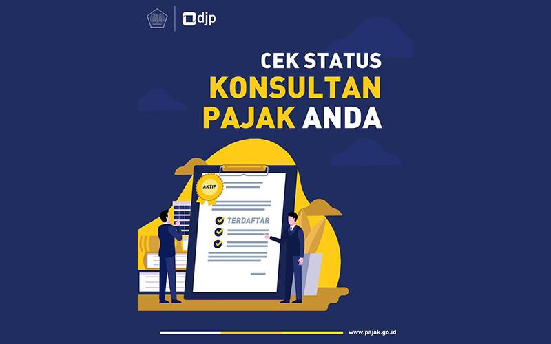 Cek Status Konsultan Pajak Anda? Ini Caranya