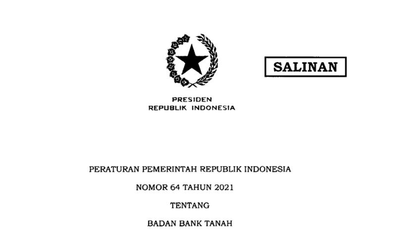 Resmi Terbit, PP Baru Pembentukan Bank Tanah