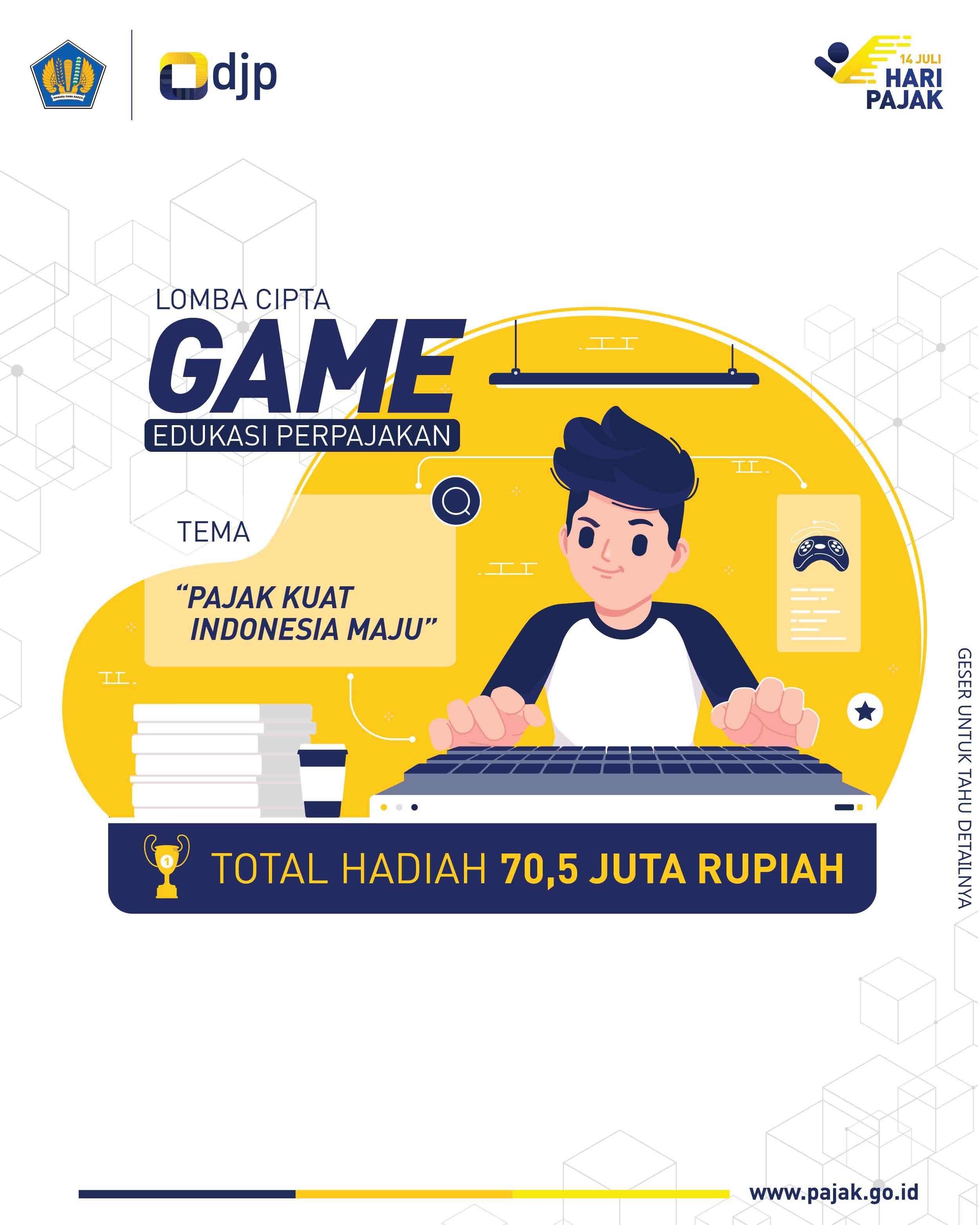 DJP Gelar Lomba Cipta Game Edukasi Perpajakan, Hadiahnya Rp70,5 Juta