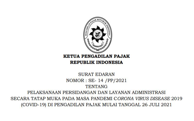 Ini Ketentuan Pelaksanaan Sidang Pengadilan Pajak Mulai 26 Juli 2021