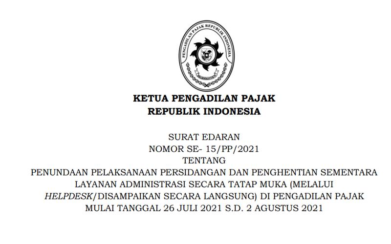 PPKM Diperpanjang, Persidangan Pengadilan Pajak Dihentikan Lagi