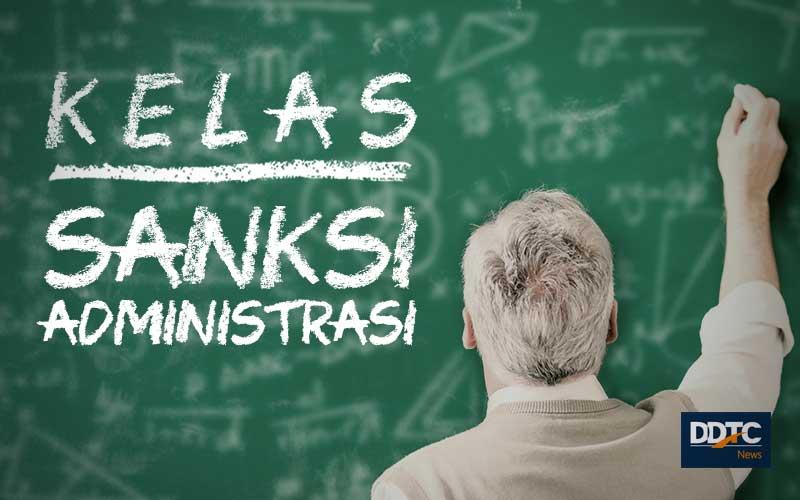 Memahami Definisi dan Tujuan Pengenaan Sanksi Administrasi Perpajakan