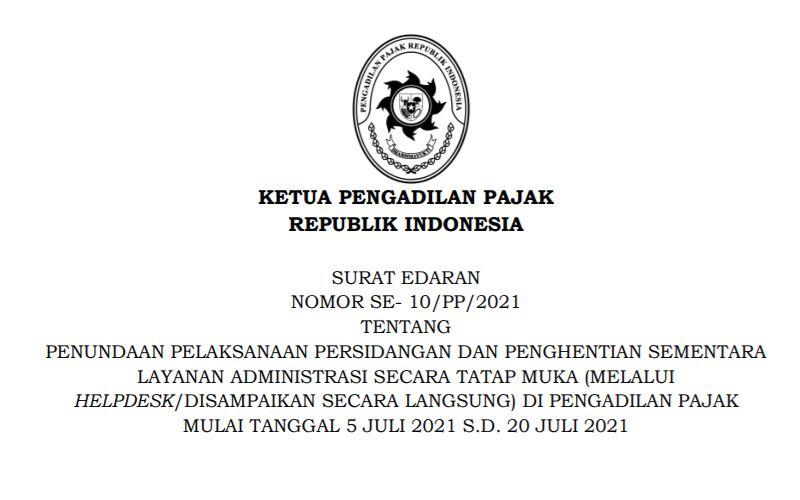 PPKM Darurat, Persidangan Pengadilan Pajak Dihentikan Sementara