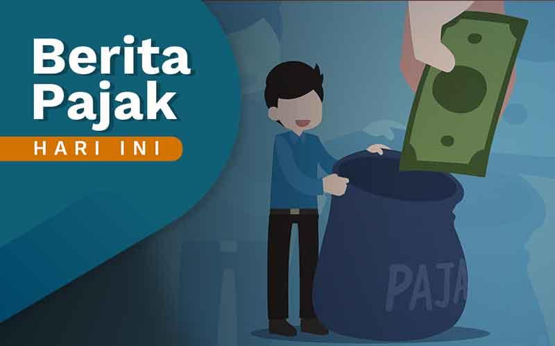 Siap Dibawa ke Sidang Paripurna DPR, Ini Target Penerimaan Pajak 2022