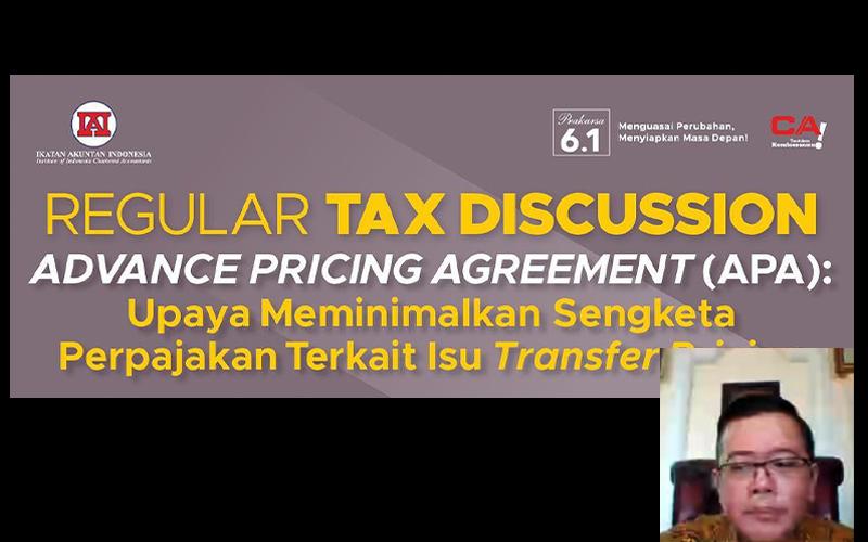 IAI Gelar Diskusi Penerapan APA dalam Sengketa Transfer Pricing