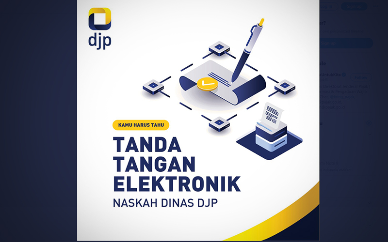 Simak! DJP Mulai Menerapkan Naskah Dinas Elektronik