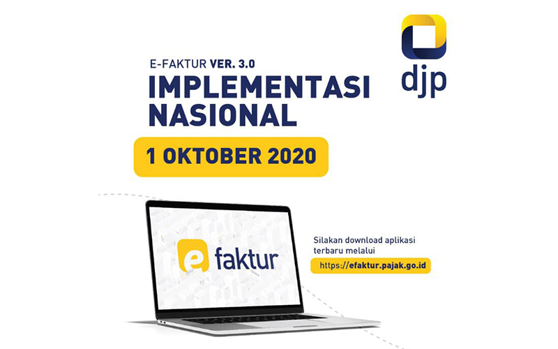 Implementasi Nasional Mulai Hari Ini, Segera Update e-Faktur 3.0