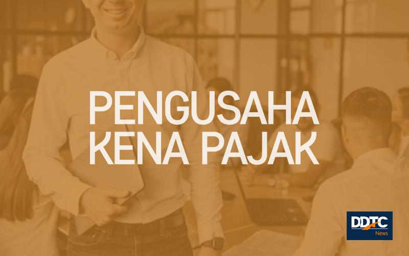 Pedoman Pengkreditan PM bagi PKP Beromzet Kurang dari Rp1,8 Miliar
