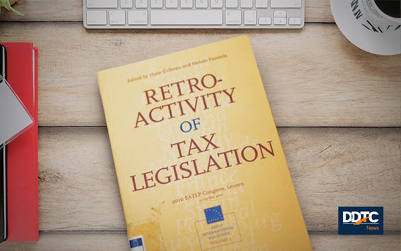 Mengulas Penerapan Retroaktivitas dalam Hukum Pajak