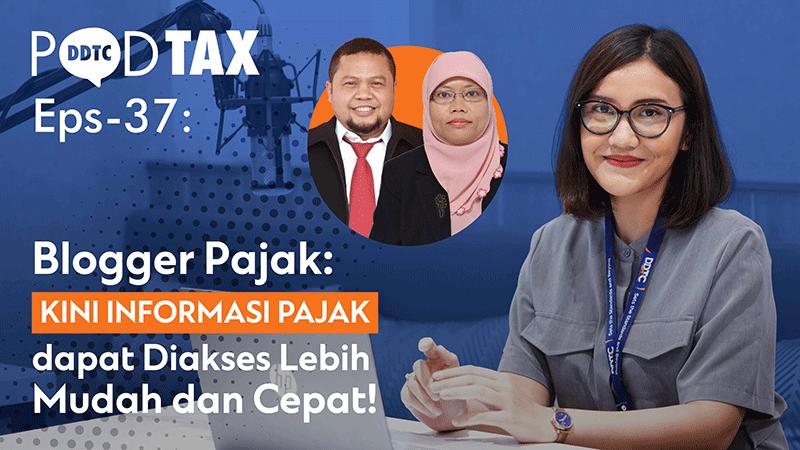 Peran Blogger dalam Perkembangan Inklusi Pajak Indonesia