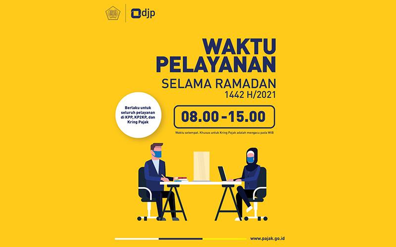 Catat! Ini Waktu Pelayanan Pajak DJP Selama Ramadan