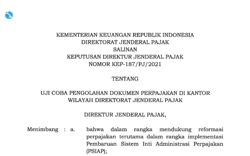 Keputusan Baru Uji Coba Pengolahan Dokumen Perpajakan di Kanwil DJP