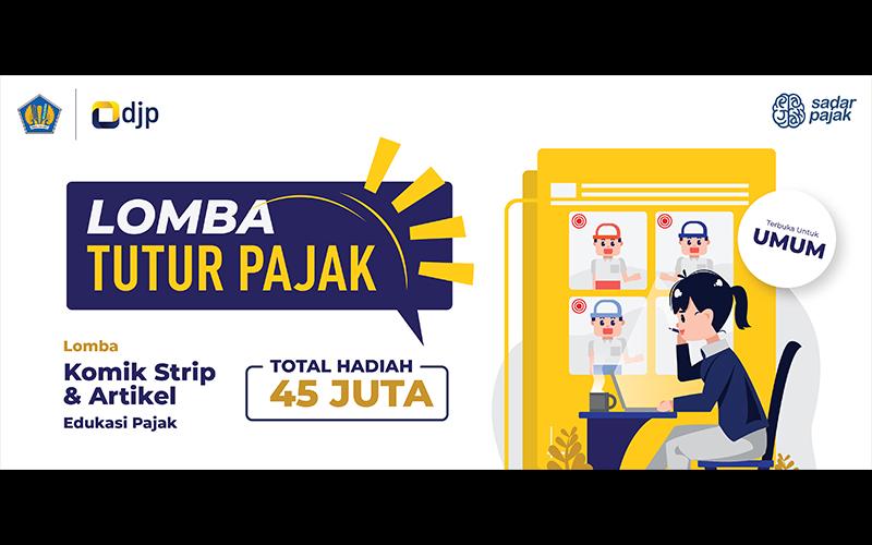 DJP Adakan Lomba Tutur Pajak 2021, Total Hadiah Rp45 Juta
